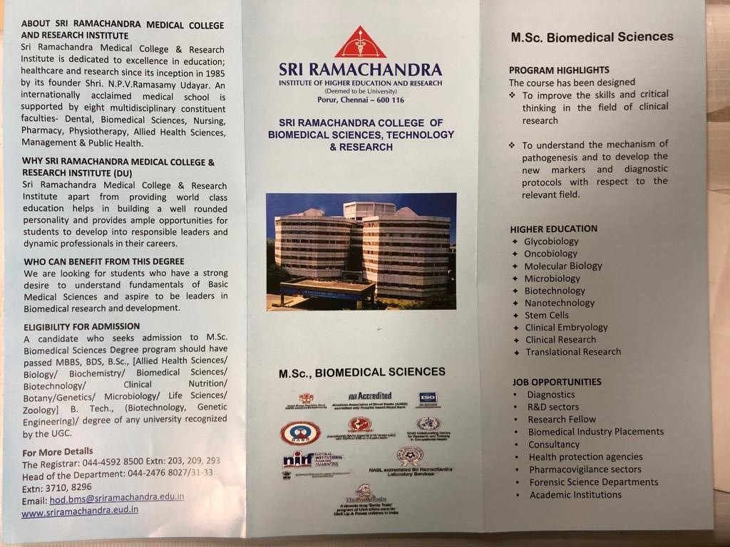Sri Ramachandra College of Biomedical Sciences,technology & Research